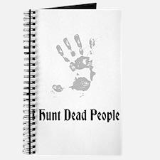 I Hunt Dead People Journal