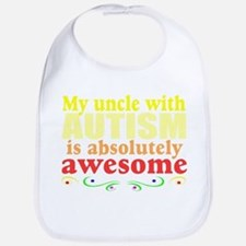 Awesome autism uncle Bib