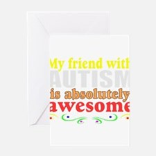Awesome autism friend Greeting Card