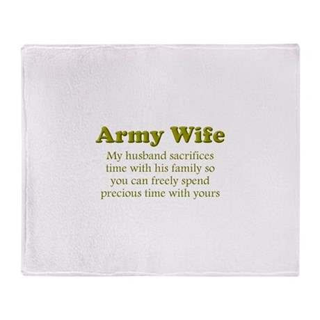 My husband sacrifices... Throw Blanket