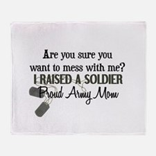 Raised a Soldier - Mom Throw Blanket