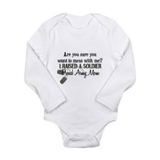 Raised a Soldier - Mom Long Sleeve Infant Bodysuit