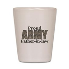 Proud Father-in-law (ACU) Shot Glass