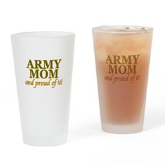 Army Mom and Proud Drinking Glass
