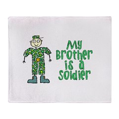 My Brother is a Soldier Throw Blanket