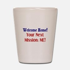 Unique Welcome home soldier Shot Glass