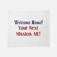 Cute Welcome home military wife Throw Blanket