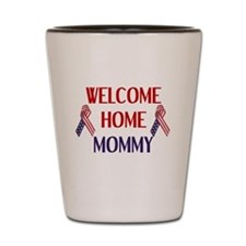 Welcome Home Mommy - Ribbon Shot Glass