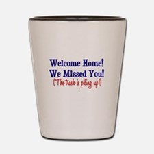 Welcome Home - Trash Shot Glass