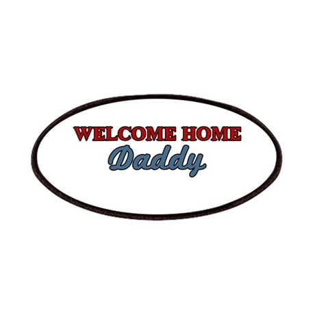 Welcome Home Daddy Patches