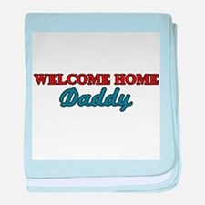 Welcome Home Daddy baby blanket