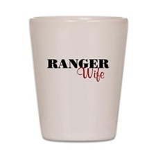 Ranger Wife Shot Glass