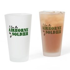 I Love My Airborne Soldier Drinking Glass