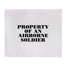 Property of an Airborne Soldi Throw Blanket