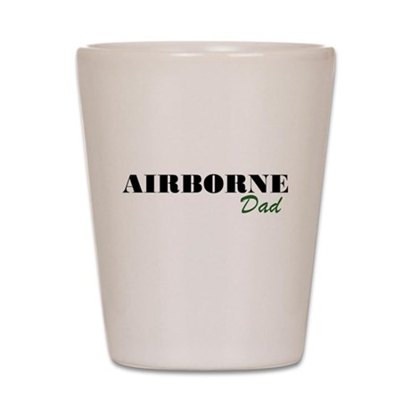 Airborne Dad Shot Glass