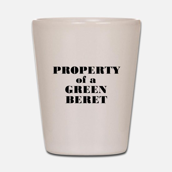 Property of a Green Beret Shot Glass
