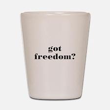 Got Freedom? Shot Glass