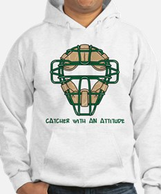 Catcher with an Attitude Hoodie