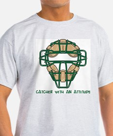 Catcher with an Attitude T-Shirt