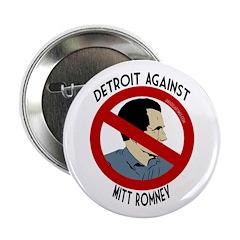 Detroit Against Mitt Romney political button