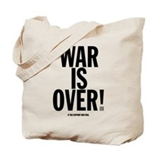 War Is Over! Tote Bag