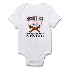 Shoot first ask questions NEVER! Infant Bodysuit