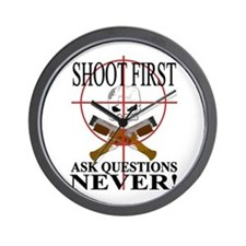 Shoot first ask questions NEVER! Wall Clock