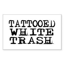 Tattooed White Trash (Block) Rectangle Decal