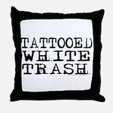 Tattooed White Trash (Block) Throw Pillow