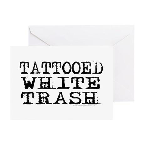 Tattooed White Trash (Block) Greeting Cards (Packa