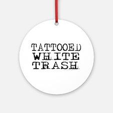 Tattooed White Trash (Block) Ornament (Round)