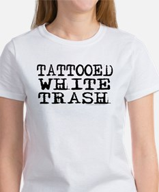 Women 39 s offensive t shirts offensive shirts for women for Tattooed white trash t shirt