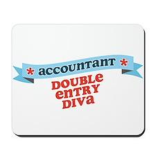 Double Entry Diva Mousepad