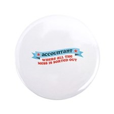 "Accountant Mess Sorted 3.5"" Button (100 pack)"