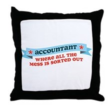 Accountant Mess Sorted Throw Pillow