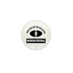 Got the balls for American fo Mini Button (100 pac