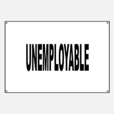 Unemployable Banner