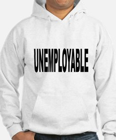 Unemployable Hoodie