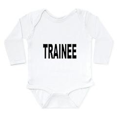 Trainee Long Sleeve Infant Bodysuit