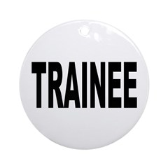 Trainee Ornament (Round)