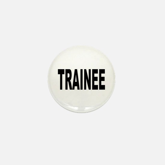 Trainee Mini Button