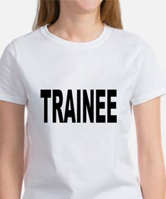 Trainee Women's T-Shirt