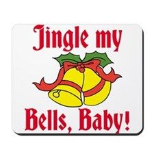 Jingle My Bells Mousepad