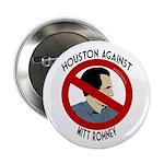 Houston Against Mitt Romney campaign button