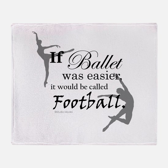 """""""If Ballet Was"""" Throw Blanket"""