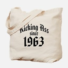 Kicking Ass Since 1963 Tote Bag