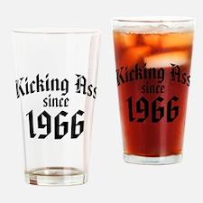 Kicking Ass Since 1966 Drinking Glass