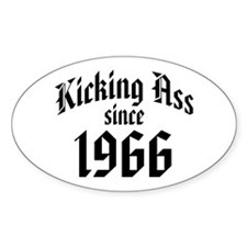 Kicking Ass Since 1966 Decal