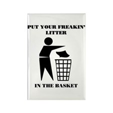Put Your Litter in the Basket Rectangle Magnet