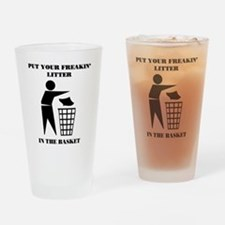 Put Your Litter in the Basket Drinking Glass